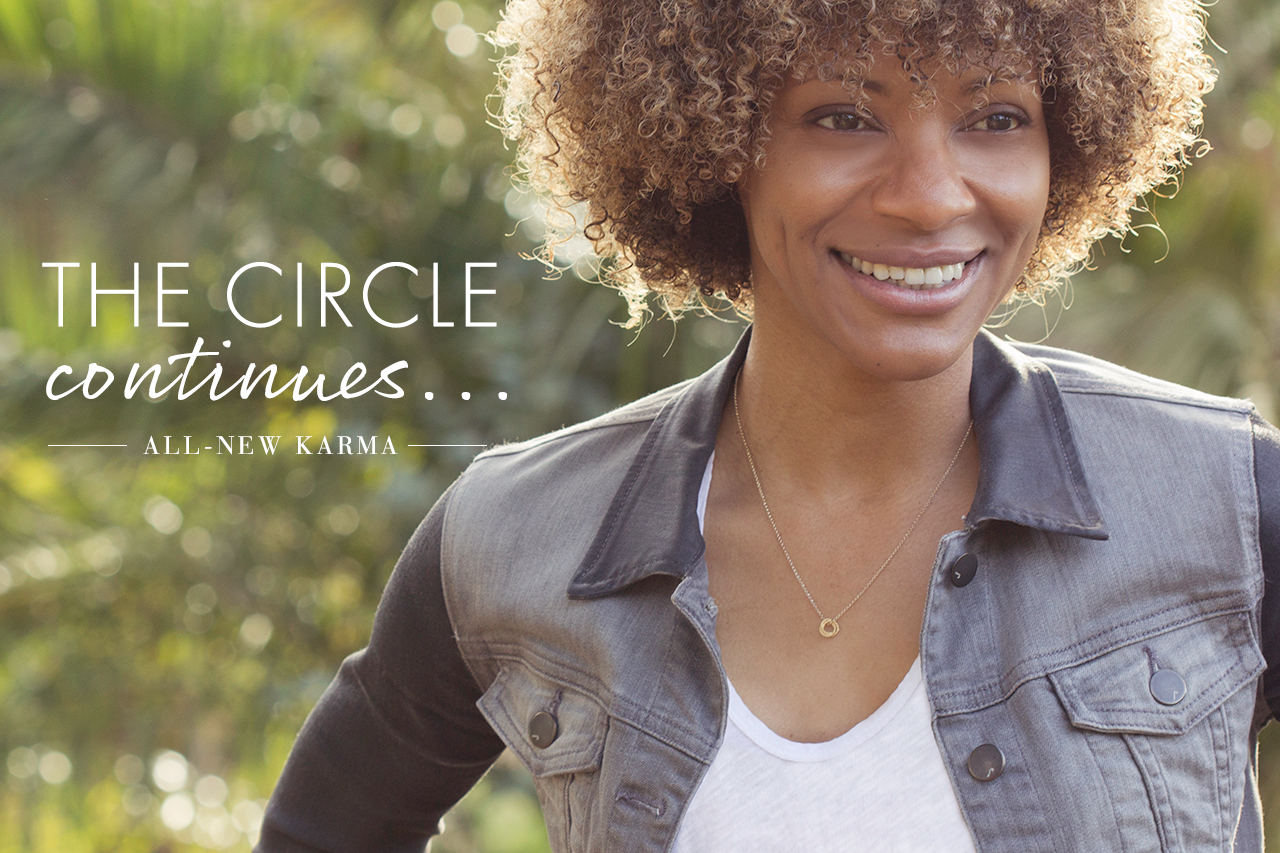 the circle continues all new karma
