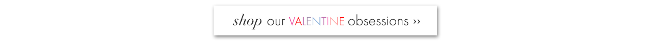 shop-valentine-obsessions